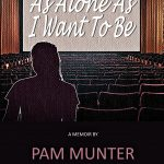 As Alone As I Want To Be Book Cover