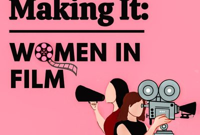Making It: Women In Film Podcast Photo